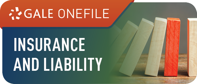Gale OneFile: Insurance and Liability